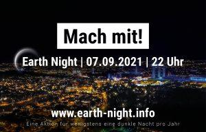 Earth Night 2021 – Wenigstens eine dunkle Nacht pro Jahr