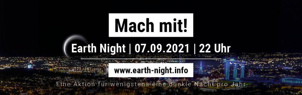 Earth Night 2021 - Eine Aktion für wenigstens eine dunkle Nacht pro Jahr